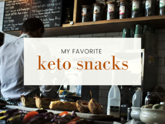 My Favorite Keto Snacks Of 2020
